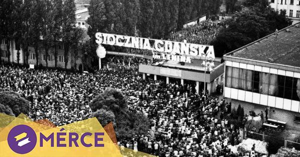 A rendszerváltás kezdete: 40 éve jött létre a Szolidaritás